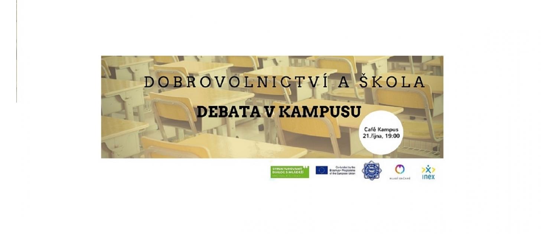 Debata v Kampusu. Dobrovolnictví a škola